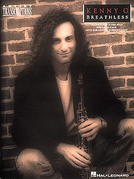 Kenny G Breathless for Soprano Alto Tenor Sax Solo Sheet Music Hal Leonard Book