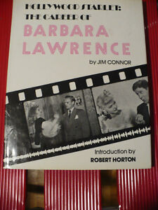 HOLLYWOOD STARLET:THE CAREER OF BARBARA LAWRENCE