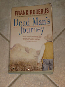 DEAD MAN'S JOURNEY...A NOVEL by FRANK RODERUS...