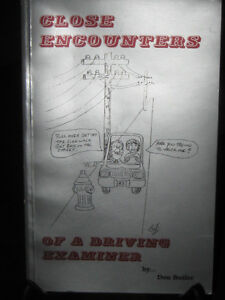 CLOSE ENCOUNTERS of a DRIVING EXAMINER by DON BUTLER
