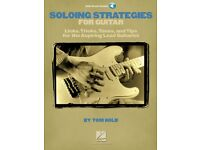 Soloing Strategies for Guitar Licks Tricks Tones and Tips NEW 000695985