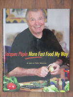 Livre recettes  Jacques Pepin- More Fast Food My Way Recipe Book