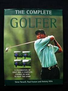 Golf: Complete Golfer - Newell, Foston & Atha [Hardback] Loganholme Logan Area Preview