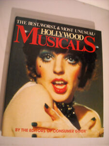 Hollywood Musicals - Best, Worst, & Most Unusual Hard Cover Book