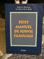 PETIT MANUEL DE SURVIE FAMILIALE