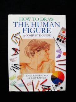 Draw The Human Figure: How To - John & Jody Raynes [Hardback]