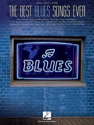 The Best Blues Songs Ever Sheet Music Piano Vocal Guitar SongBook NEW 000312874 on Rummage