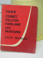 1965 COMET FALCON FAIRLANE and MUSTANG SHOP MANUAL