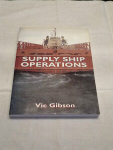 Supply Ship Operations by Vic Gibson