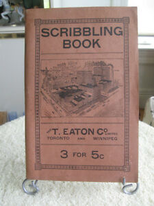 "A WORTHWHILE OLD ""T.EATON CO. LTD"" COLLECTIBLE SCRIBBLING BOOK"