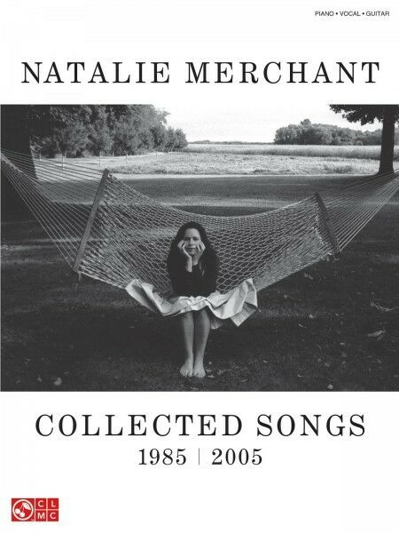 Natalie Merchant Collected Songs 1985-2005 Sheet Music Piano Vocal Gui 002500971