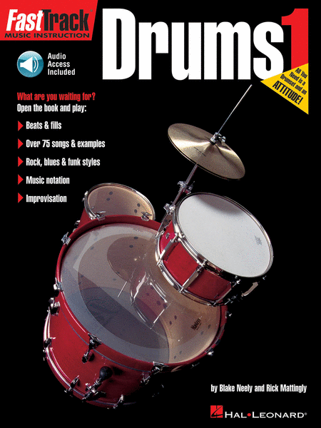 Fast Track Drums Book 1 by Blake Neely & Rick Mattingly (Book & Audio Access)