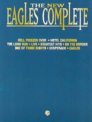 The New Eagles Complete Sheet Music Piano Vocal Guitar SongBook NEW 000322490