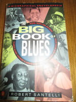THE BIG BOOK OF BLUES - A BIOGRAPHICAL ENCYCLOPEDIA