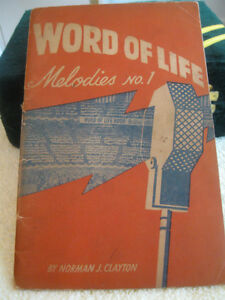 "1943 EDITION of OLD-TIME GOSPEL SONGS ..""WORD of LIFE MELODIES """