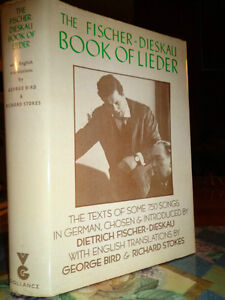 BOOK OF LIEDER 750 GERMAN SONGS and ENGLISH TEXT Dietrich Fisch West Island Greater Montréal image 1