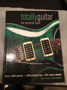 Totally Guitar: The Definitive Guide by Dave Hunter & Tony Bacon