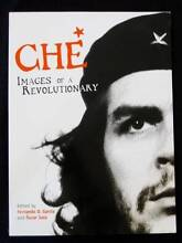 Che: Images Of A Revolutionary - Garcia & Sola Loganholme Logan Area Preview