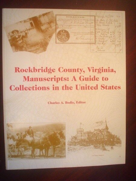 Bodie. Rockbridge County, Virginia Manuscripts : A Guide to Collections