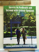 Success in Pre-Health and Beyond with Critical Thinking