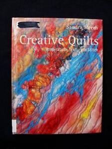 Creative Quilts - Inspiration, Texture & Stitch - Sandra Meech Loganholme Logan Area Preview