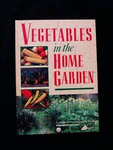 Vegetables in the Home Garden - Department of Agriculture Loganholme Logan Area Preview