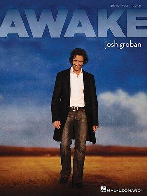 Josh Groban Awake Sheet Music Piano Vocal Guitar SongBook NEW 000306863