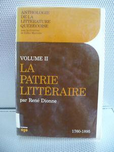 ANTHOLOGIE DE LA LITTÉRATURE QUÉBÉCOISE ( VOL 2 ET 3 $ 6.00 CH.)