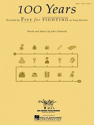 100 Years Sheet Music Piano Vocal Five For Fighting NEW 000352716