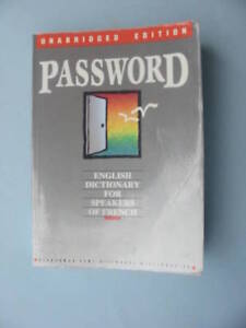 Password, English Dictionary for Speakers of French