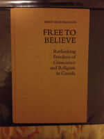 Free to Believe - Rethinking freedom of conscience and religion