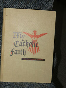 My Catholic Faith - Vintage book Peterborough Peterborough Area image 2