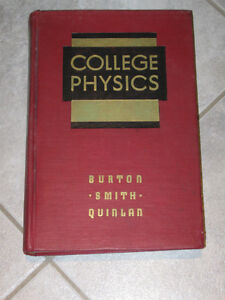 ...COLLEGE PHYSICS..1947 EDITION by BURTON..SMITH..QUINLAN