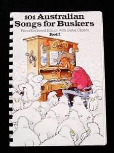101 Australian Songs for Buskers Book 2 [Piano/Keyboard/Guitar] Loganholme Logan Area Preview