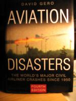 AVIATION DISASTERS (David Gero) et plusieurs autres livres Laval / North Shore Greater Montréal Preview