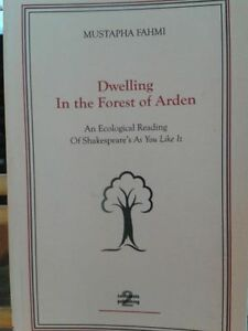 Dwelling in the Forest of Arden