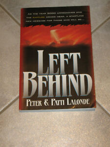 .............LEFT BEHIND...by PETER & PATTI LALONDE..........