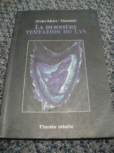 LA DERNIÈRE TENTATION DU LYS
