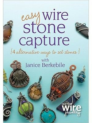DVD ONLY! Easy Wire Stone Capture Janice Berkebile DVD Step by Step Wire Jewelry