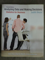 Statistics for Business, Analyzing Data and Making Decisions