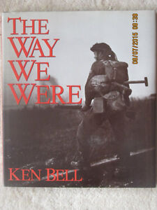 THE WAY WE WERE by Ken Bell 1988