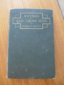 Rhymes of a Red Cross Man...  Robert W Service 1916