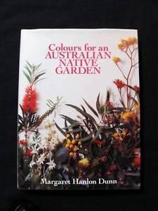 Colours for an Australian Native Garden - Margaret Hanlon Dunn Loganholme Logan Area Preview