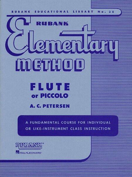 Rubank Elementary Method Flute or Piccolo Elementary Method NEW 004470040