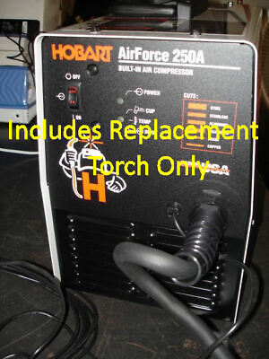 Replacement Plasma Cutter Torch To Fix Repair Hobart Airforce 400 250