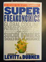 Super Freakonomics by Steven Levitt and Stephen Dubner