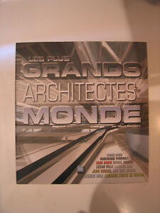 Les plus grands architectes du monde