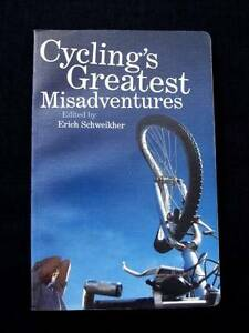 Cycling's Greatest Misadventures - Erich Schweikher Loganholme Logan Area Preview