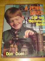 A PENNY SAVED: STILL AND MECHANICAL BANKS BY DON DUER