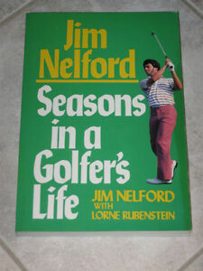 ...SEASONS in a GOLFER'S LIFE..[Jim Nelford]